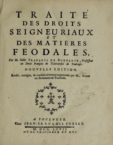 Download Traité des droits seigneuriaux et des matiéres feodales