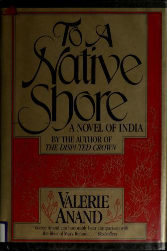 To a native shore