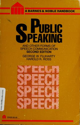 Public Speaking and Other Forms of Speech Communication