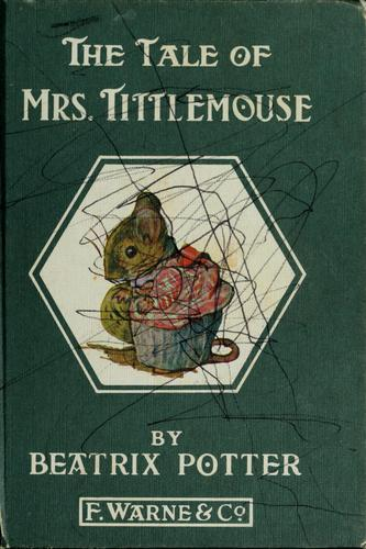 Download The tale of Mrs. Tittlemouse