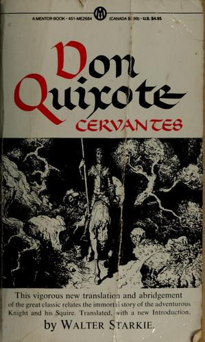 Don Quixote of La Mancha by Miguel de Cervantes Saavedra
