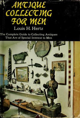 Antique collecting for men