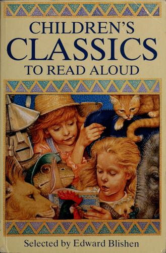 Children's classics to read aloud by Edward Blishen