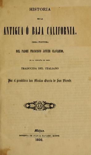 Download Historia de la Antigua ó Baja California.