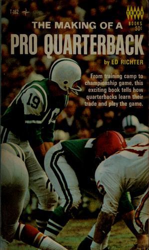 The making of a pro quarterback.