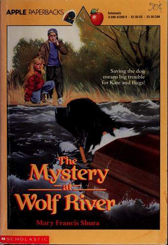 Download The mystery at Wolf River