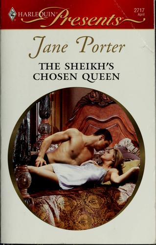The Sheikh's Chosen Queen (Harlequin Presents)