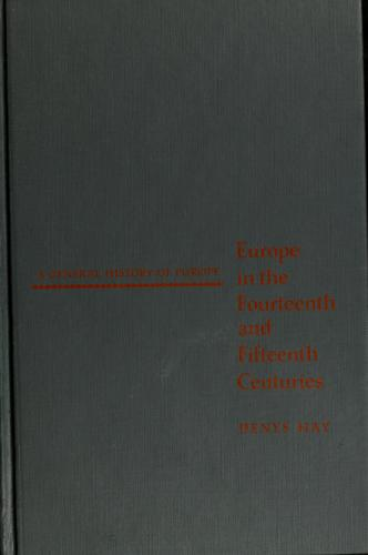 Download Europe in the fourteenth and fifteenth centuries.