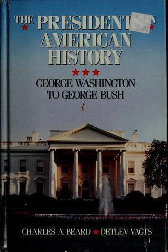 Charles A. Beard's the presidents in American history
