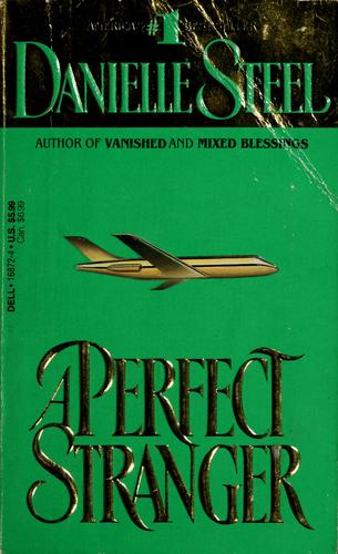 A perfect stranger by Danielle Steel