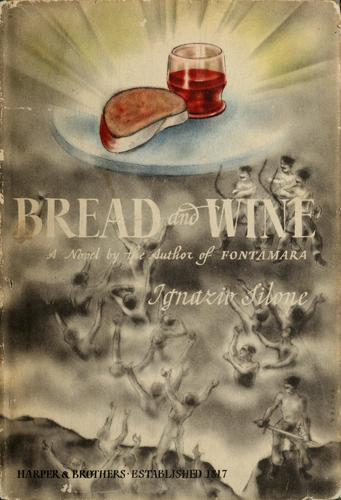 Bread and wine by Ignazio Silone
