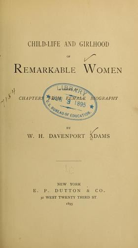 Download Child-life and girlhood of remarkable women.