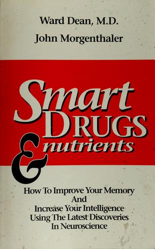 Smart drugs and nutrients