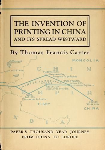 Download The invention of printing in China and its spread westward