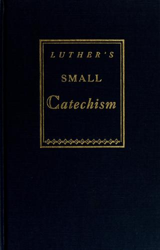 Download A short explanation of Dr. Martin Luther's Small catechism