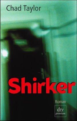 Shirker.