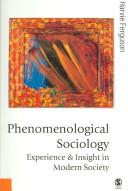 Download Phenomenological Sociology