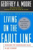Living on the Fault Line by Geoffrey A. Moore
