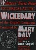 Webster's first new intergalactic wickedary of the English language