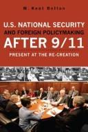 Download U.S. national security and foreign policymaking after 9/11