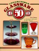 Download Collectible Glassware from the 40'S, 50'S, 60's