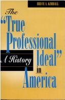 """Download The """"True Professional Ideal"""" in America"""