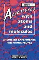 Download Adventures with atoms and molecules