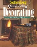 Quick Fabric Decorating Step-By-Step