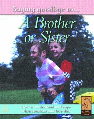 Download A Brother or Sister (Saying Goodbye to)