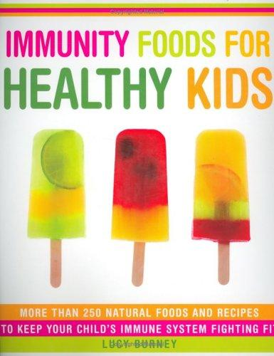 Download Immunity Foods for Healthy Kids