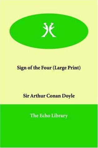 Sign of the Four (Large Print)