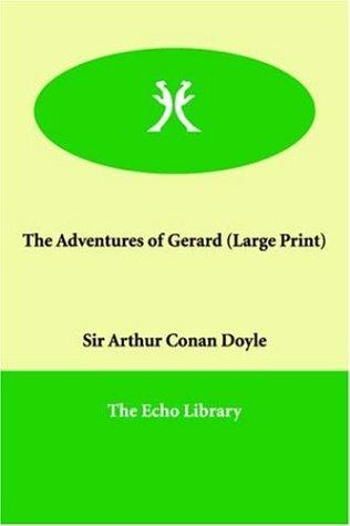 Download The Adventures of Gerard (Large Print)