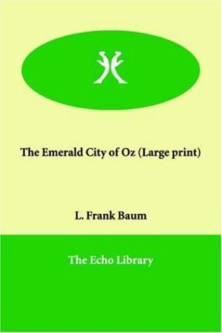 The Emerald City of Oz (Large Print)