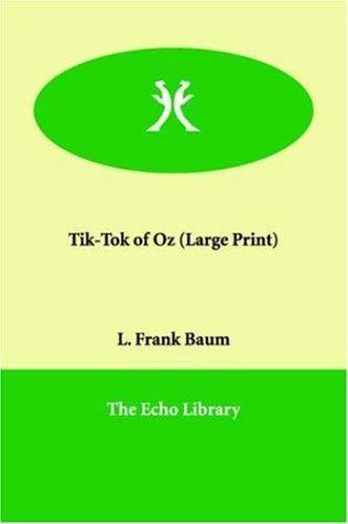 Download Tik-Tok of Oz (Large Print)
