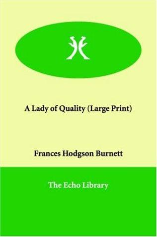 Download A Lady of Quality (Large Print)