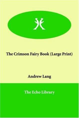The Crimson Fairy Book (Large Print)