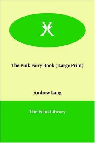 The Pink Fairy Book (Large Print)