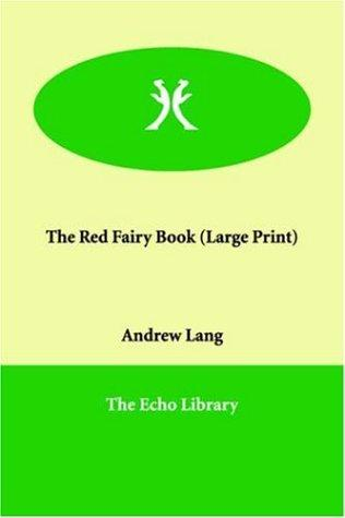 Download The Red Fairy Book (Large Print)