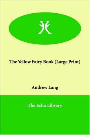 The Yellow Fairy Book (Large Print)