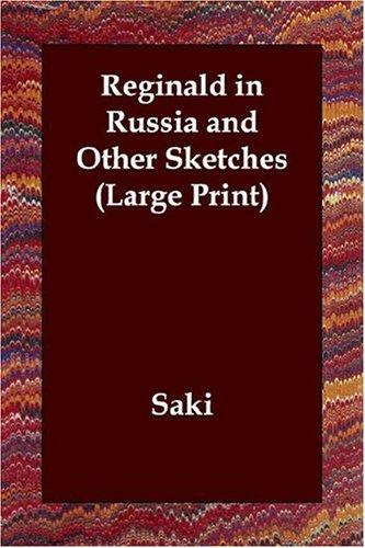 Download Reginald in Russia and Other Sketches (Large Print)