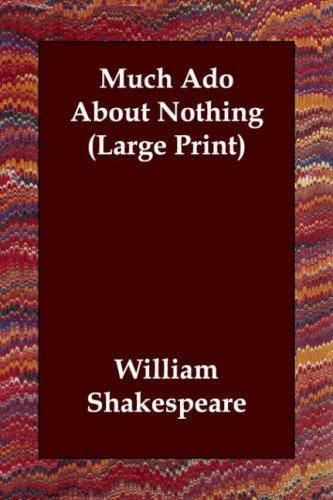 Download Much Ado About Nothing (Large Print)