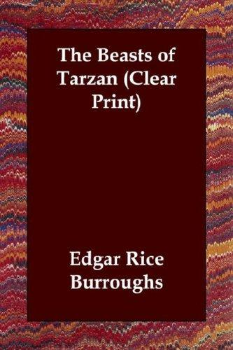 Download The Beasts of Tarzan (Clear Print)