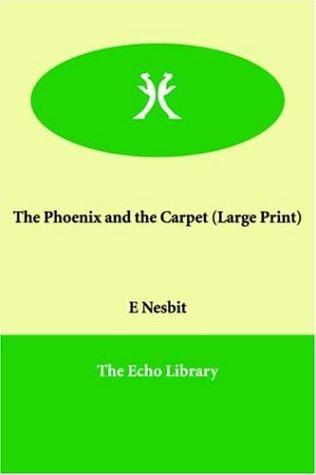 Download The Phoenix and the Carpet (Large Print)