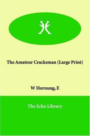 Download The Amateur Cracksman
