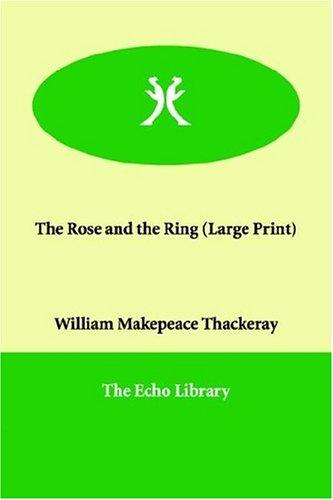 The Rose and the Ring (Large Print)
