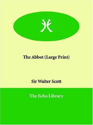 Download The Abbot (Large Print)