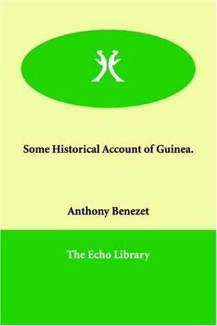 Download Some Historical Account of Guinea.
