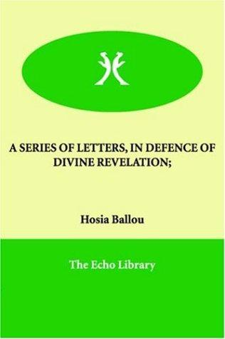A Series of Letters, in Defence of Divine Revelation