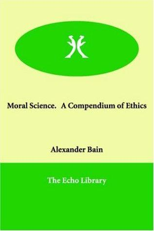 Download Moral Science. a Compendium of Ethics