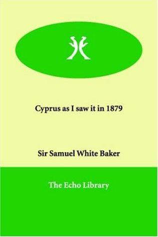 Download Cyprus As I Saw It in 1879